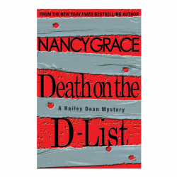 Nancy Grace AUTOGRAPHED Hardback Book- Death on the D-List