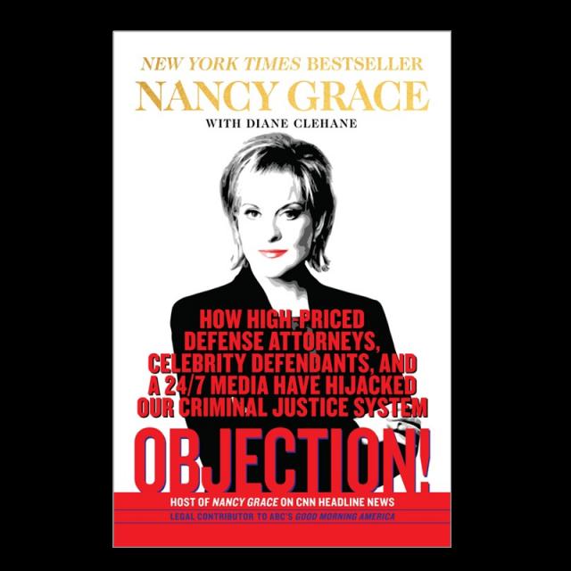 Nancy Grace AUTOGRAPHED Hardback Book- Objection