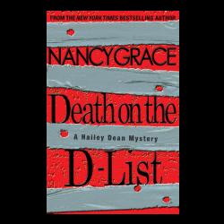 Nancy Grace Hardback Book- Death on the D-List