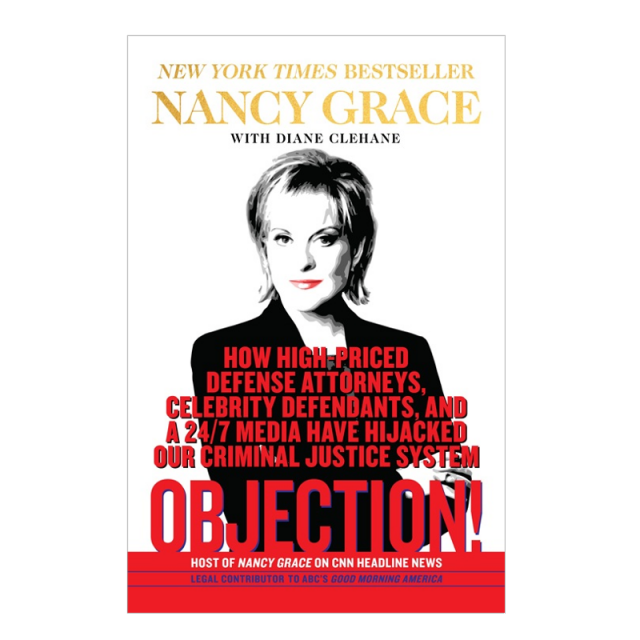 Nancy Grace AUTOGRAPHED Hardback Book- Objection